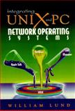Integrating Unix and PC Network Operating Systems, Lund, William B. and Hewlett-Packard Professional Books Staff, 0132073749