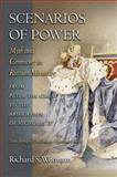 Scenarios of Power : Myth and Ceremony in Russian Monarchy from Peter the Great to the Abdication of Nicholas II, Wortman, Richard S., 0691123748