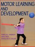 Motor Learning and Development, Haibach, Pamela S. and Reid, Greg, 0736073744