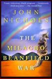The Milagro Beanfield War, John Nichols, 0805063749