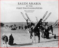 Saudi Arabia by First Photographers, William Facey, 0905743741