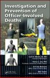 Investigation of Police Related Deaths, Wecht, Cyril H. and Lee, Henry C., 142006374X