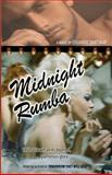 Midnight Rumba, Eduardo Santiago, 148275374X