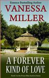 A Forever Kind of Love, Vanessa Miller, 1493573748