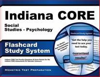 Indiana Core Social Studies - Psychology Flashcard Study System : Indiana CORE Test Practice Questions and Exam Review for the Indiana CORE Assessments for Educator Licensure, Indiana CORE Exam Secrets Test Prep Team, 1630943746