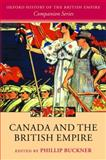 Canada and the British Empire, , 0199563748
