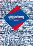 Seismic Data Processing : Theory and Practice, Hatton, Les and Worthington, M., 0632013745