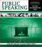 Public Speaking in the Information Age, Haas, John and Smith, Laura Arnett, 075754374X
