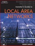 Installer's Guide to Local Area Networks, Shipley, Buddy, 0766833747