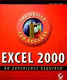 Excel 2000 : No Experienced Required, Weisskopf, Gene, 0782123740