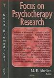 Focus on Psychotherapy Research, Abelian, M. E., 1594543747