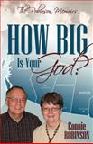 How Big Is Your God?, Connie Robinson, 1770693742
