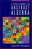 A First Course in Abstract Algebra, Rotman, Joseph J., 0133113744