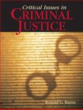 Critical Issues in Criminal Justice, Burns, Chip, 0205553745