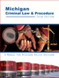 Michigan Criminal Law and Procedure 3rd Edition