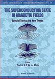 The Superconducting State in Magnetic Fields 9789810233747