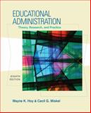 Educational Administration : Theory, Research, and Practice, Hoy, Wayne K. and Miskel, Cecil G., 0073403741