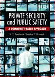 Private Security and Public Safety : A Community-Based Approach, Nemeth, Charles P. and Poulin, K. C., 0131123742