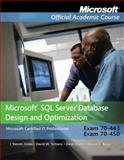 Microsoft SQL Server Database Design and Optimization Set : Exam 70-443 and 70-450, Microsoft Official Academic Course Staff, 0470183748