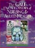 The Gale Encyclopedia of Nursing and Allied Health, , 1414403747