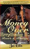 Money over Errythang II: Rivals and Revenge Option 1, Jai Ellis, 1481973746