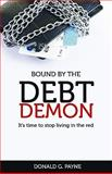 Bound : By the Debt Demon, Payne, Donald, 1604583746