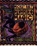 Drumming at the Edge of Magic : A Journey into the Spirit of Percussion, Hart, Mickey and Stevens, Jay, 006250374X