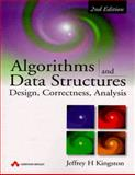 Algorithms and Data Structures : Design, Correctness, Analysis, Kingston, Jeffrey H., 0201403749
