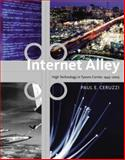 Internet Alley : High Technology in Tysons Corner, 1945-2005, Ceruzzi, Paul E., 0262033747