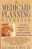 The Medicaid Planning Handbook, Alexander A. Bove, 0316103748