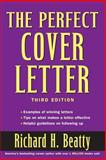 The Perfect Cover Letter, Richard H. Beatty, 047147374X