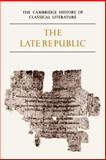 Latin Literature - The Late Republic, , 0521273749