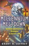 Millennium Meltdown, Grant R. Jeffrey, 0842343741