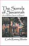 The Sorrels of Savannah, Carla Weeks, 1469943743