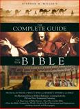 The Complete Guide to the Bible, Stephen M. Miller, 1597893749