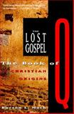 The Lost Gospel, Burton L. Mack, 0060653752
