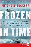 Frozen in Time, Mitchell Zuckoff, 0062253751