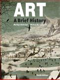 Art : A Brief History, Stokstad, Marilyn and Cothren, Michael, 0133843750