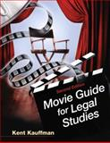 Movie Guide for Legal Studies, Kauffman, Kent, 0135063752