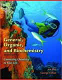 General, Organic, and Biochemistry 9780716743750