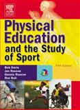 Physical Education and the Study of Sport, Roscoe, Dennis and Roscoe, Jan, 0723433755