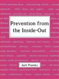 Prevention from the Inside-Out, Pransky, Jack, 1410703754