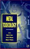 Metal Toxicology, Author Unknown, 0122943759