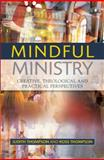 Mindful Ministry, Judith Thompson, 0334043751