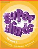 Super Minds Level 5 Workbook, Herbert Puchta and Günter Gerngross, 052122375X