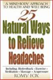 25 Natural Ways to Relieve Headaches 9780658013751