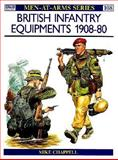 British Infantry Equipments 1908-80, Mike Chappell, 0850453755