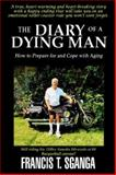 The Diary of a Dying Man, Francis Sganga, 1589613759