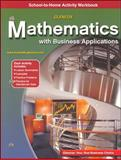 Mathematics with Business Applications, School-to-Home Activity Workbook, McGraw-Hill, 0078313759