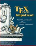 TEX for the Impatient, Abrahams, Paul W. and Hargreaves, Kathryn A., 0201513757